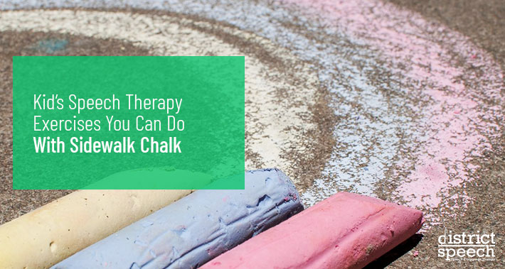 Kid's Speech Therapy Exercises You Can Do With Sidewalk Chalk | Washington D.C. & Northern VA